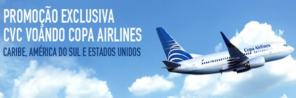 promocao cvc exclusiva voando copa airlines