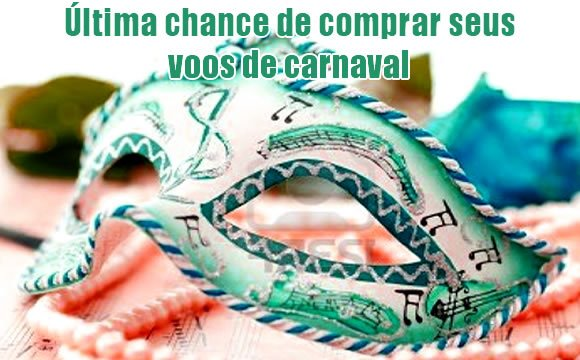 ultima-chance-voos-carnaval-2017