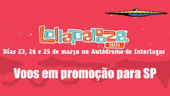 lollapalooza 2018 voos passagens promocao
