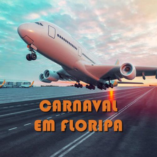Carnaval 2020 em Florianópolis, os melhores voos em promoção