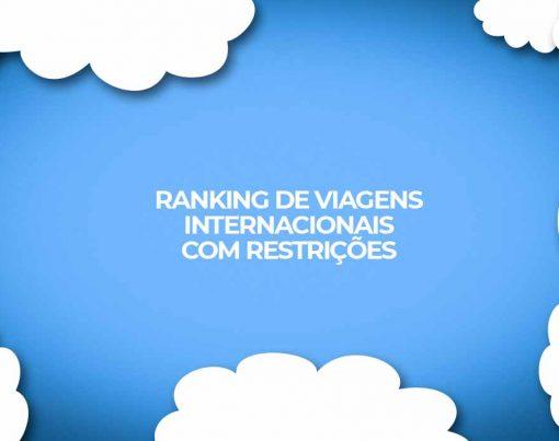 brasil ranking de viagens internacionais com restricoes